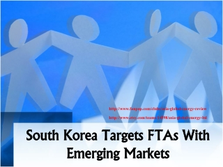 South Korea Targets FTAs With Emerging Markets