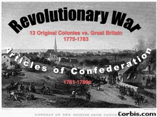 13 Original Colonies vs. Great Britain 1775-1783