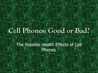 Cheap Cell Phones, Good or Bad