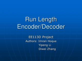 Run Length Encoder/Decoder