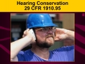 Hearing Conservation 29 CFR 1910.95