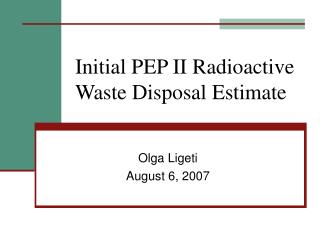 Initial PEP II Radioactive Waste Disposal Estimate