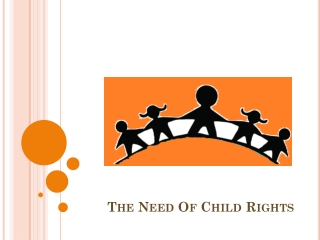 The Need of Child Rights