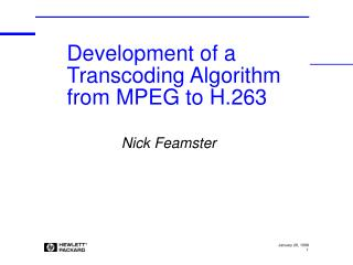 Development of a Transcoding Algorithm from MPEG to H.263