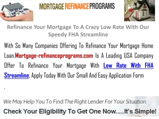 Refinance Your Mortgage To A Crazy Low Rate With Our Speedy