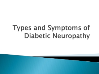 Types and Symptoms of Diabetic Neuropathy