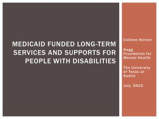 Medicaid funded long-term services and supports for people with disabilities