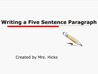 Writing a Five Sentence Paragraph