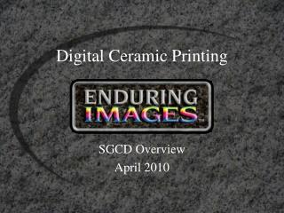 Digital Ceramic Printing