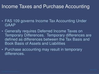 Income Taxes and Purchase Accounting