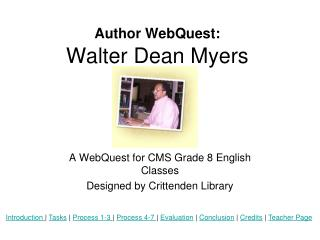 Author WebQuest: Walter Dean Myers