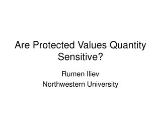 Are Protected Values Quantity Sensitive?