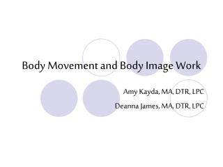 Body Movement and Body Image Work