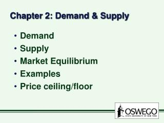 Chapter 2: Demand & Supply