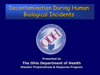 Decontamination During Human Biological Incidents