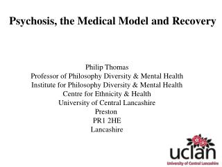 Psychosis, the Medical Model and Recovery