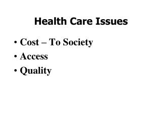 Health Care Issues