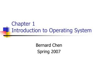 Chapter 1 Introduction to Operating System