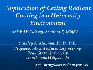 Application of Ceiling Radiant Cooling in a University Environment