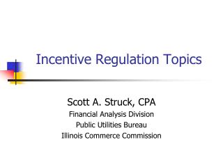 Incentive Regulation Topics
