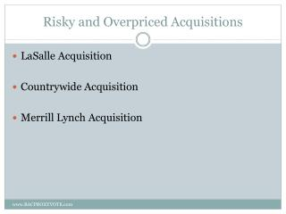 Risky and Overpriced Acquisitions