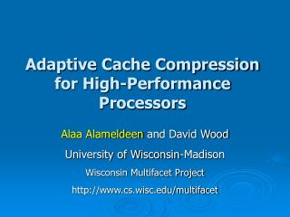 Adaptive Cache Compression for High-Performance Processors