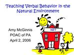 Teaching Verbal Behavior in the Natural Environment
