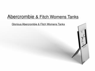 glorious abercrombie & fitch womens tanks