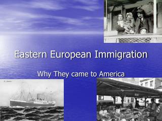Eastern European Immigration