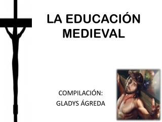 La Educación Medieval