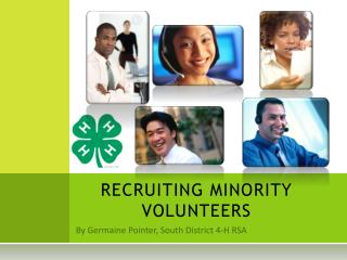 RECRUITING MINORITY VOLUNTEERS