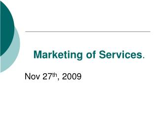 Marketing of Services .