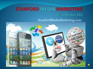 Stanford Media Marketing | Why use Social Media | FREE TIPS