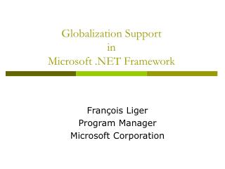 Globalization Support  in  Microsoft .NET Framework