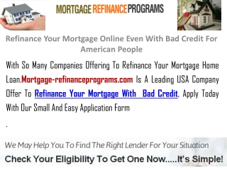 Refinance Your Mortgage Even With Bad Credit For Online Lend