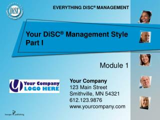 Your DiSC ®  Management Style Part I