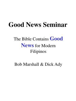 Good News Seminar