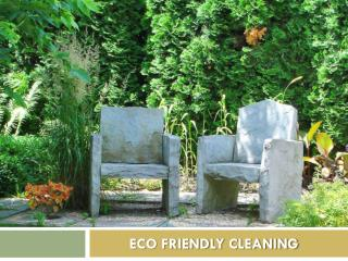 eco friendly cleaning and our environment