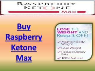 Raspberry Ketone Max In Stores