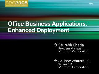 Office Business Applications:  Enhanced Deployment