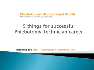5 things for successful Phlebotomy Technician career