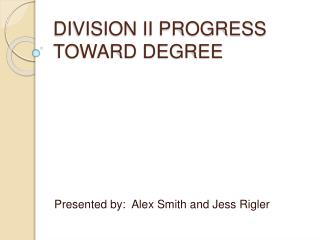 DIVISION II PROGRESS TOWARD DEGREE