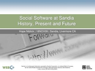Social Software at Sandia History, Present and Future