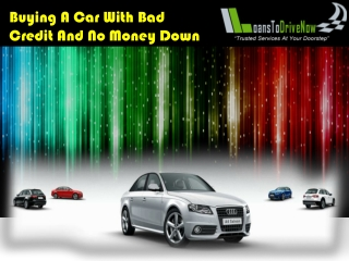 Buy A Car With No Money Down And Bad Credit In USA