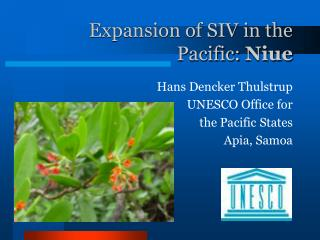 Expansion of SIV in the Pacific:  Niue