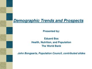 Demographic Trends and Prospects