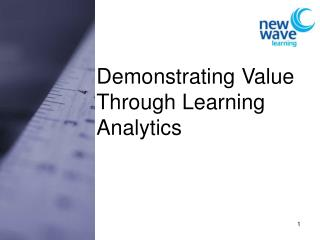 Demonstrating Value Through Learning Analytics