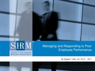 Managing and Responding to Poor Employee Performance