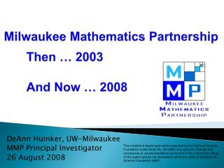 Milwaukee Mathematics Partnership    Then   2003      And Now   2008