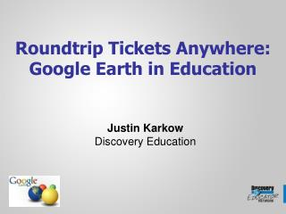 Roundtrip Tickets Anywhere: Google Earth in Education